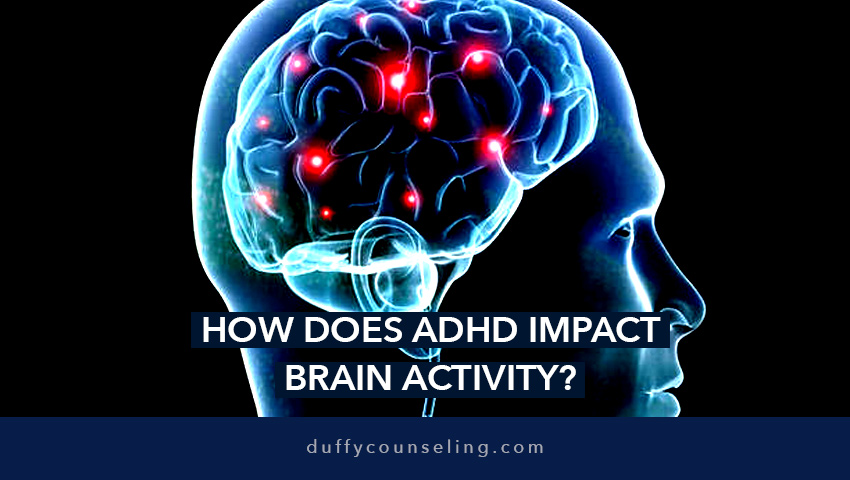 How does ADHD impact brain activity