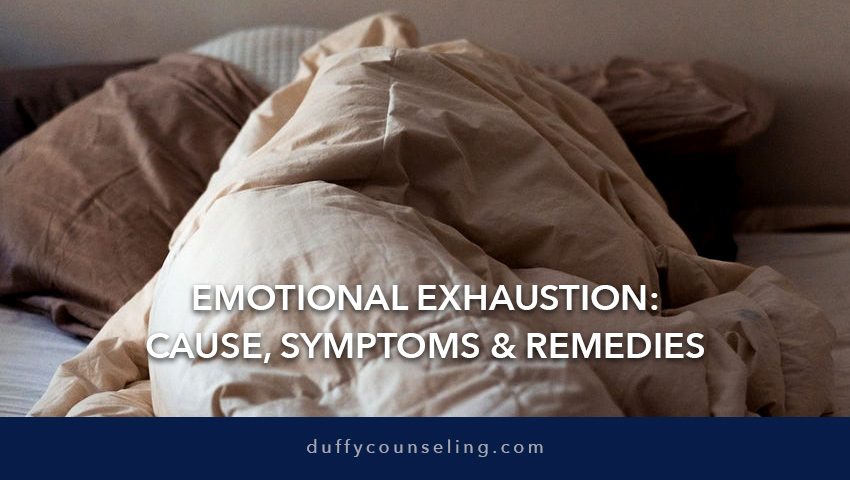 Emotional Exhaustion: Causes, Symptoms, and Remedies