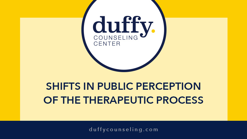 Shifts In Public Perception of the Therapeutic Process