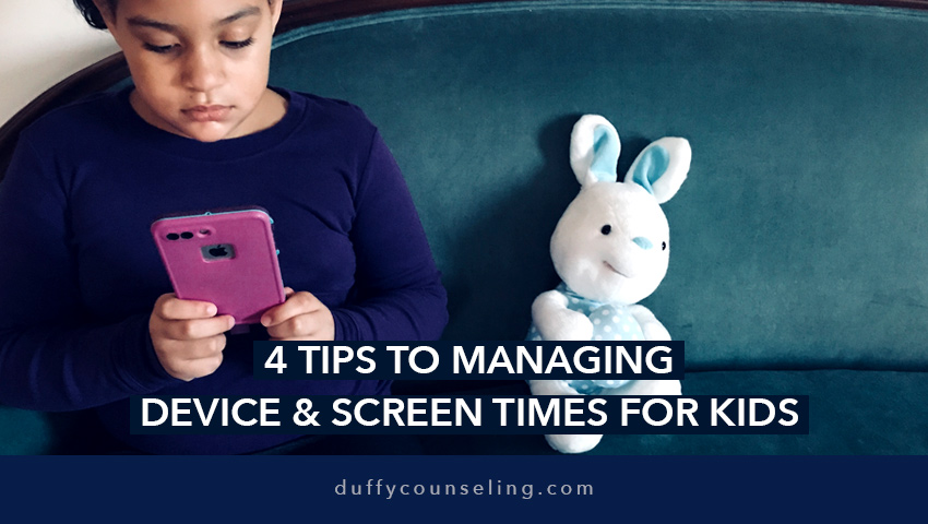 4 Tips for Managing Device and Screen Times for Kids