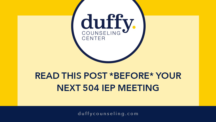 Read This Post BEFORE Your Next 504 Individualized Education Program (IEP) Meeting